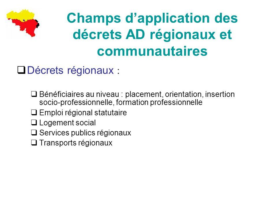 Champs d'application des décrets AD régionaux et communautaires