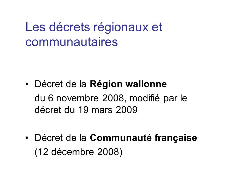 Les décrets régionaux et communautaires