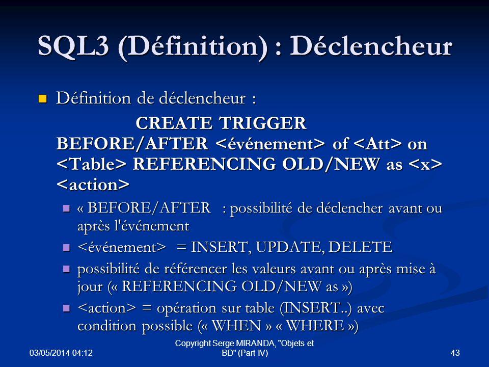 SQL3 (Définition) : Déclencheur