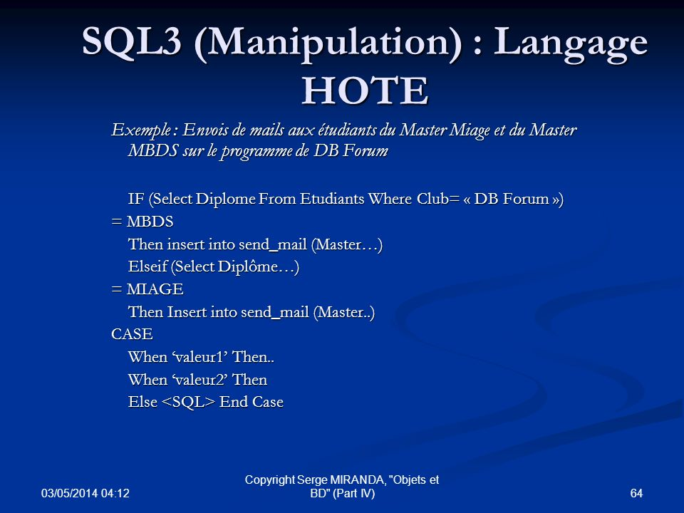SQL3 (Manipulation) : Langage HOTE