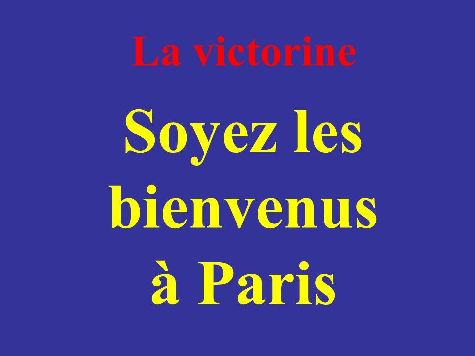 Soyez les bienvenus à Paris