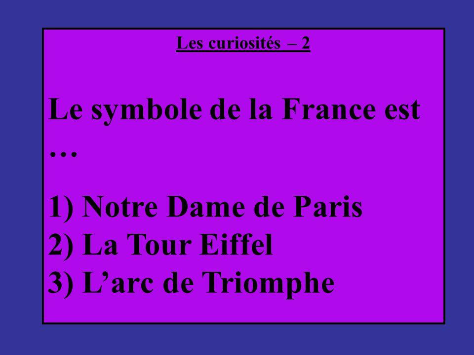 Le symbole de la France est …