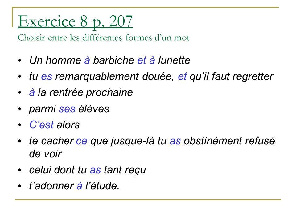 Exercice 8 p. 207 Choisir entre les différentes formes d'un mot