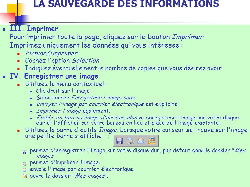 LA SAUVEGARDE DES INFORMATIONS