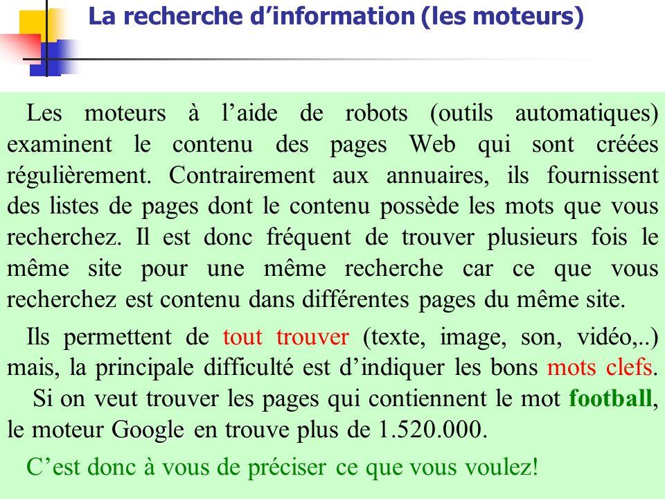La recherche d'information (les moteurs)