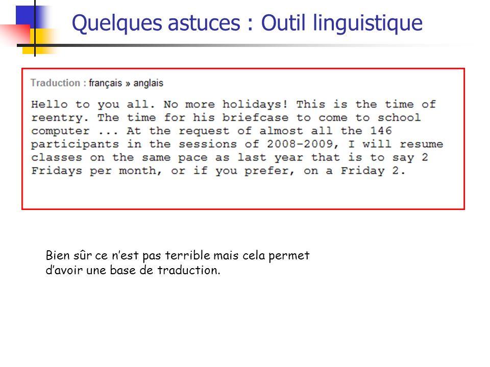 Quelques astuces : Outil linguistique