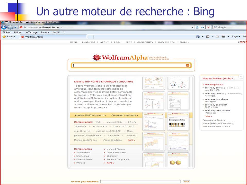 Un autre moteur de recherche : Bing