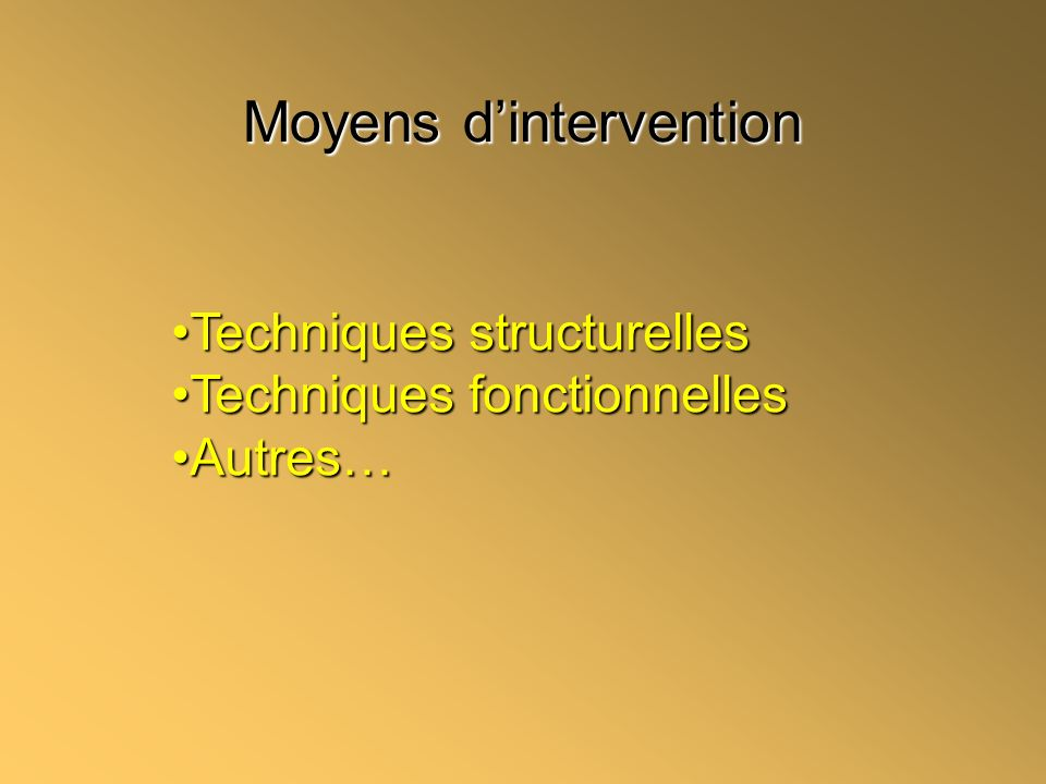 Moyens d'intervention