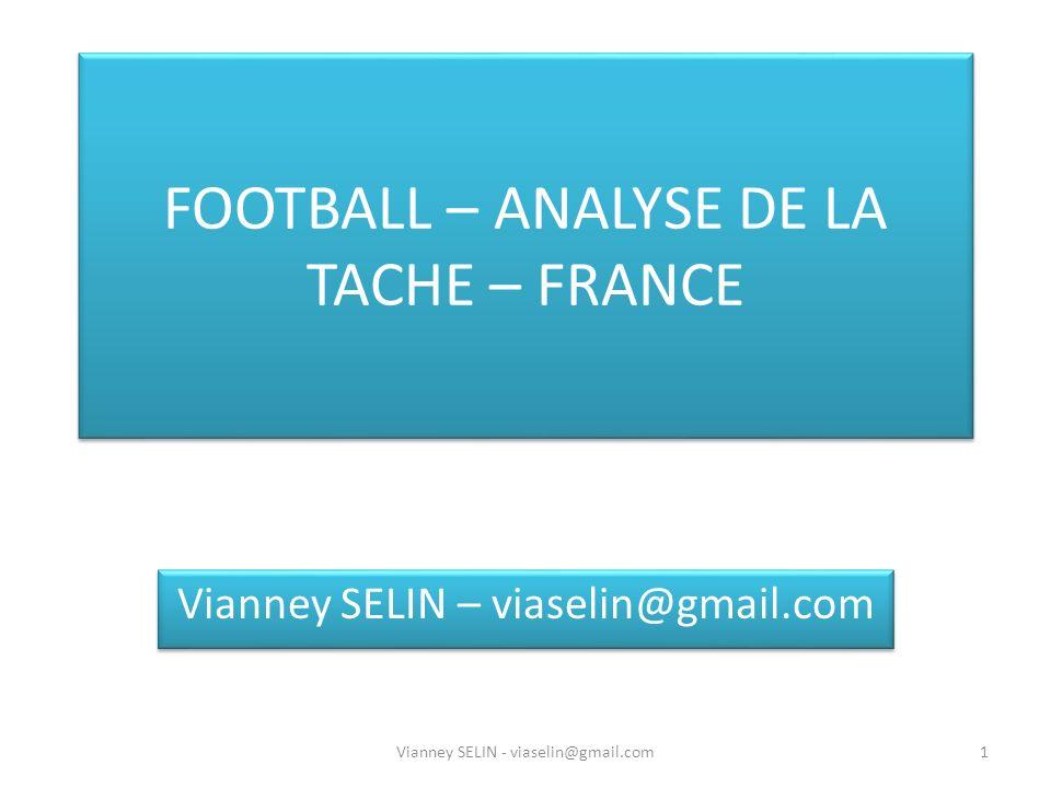 FOOTBALL – ANALYSE DE LA TACHE – FRANCE