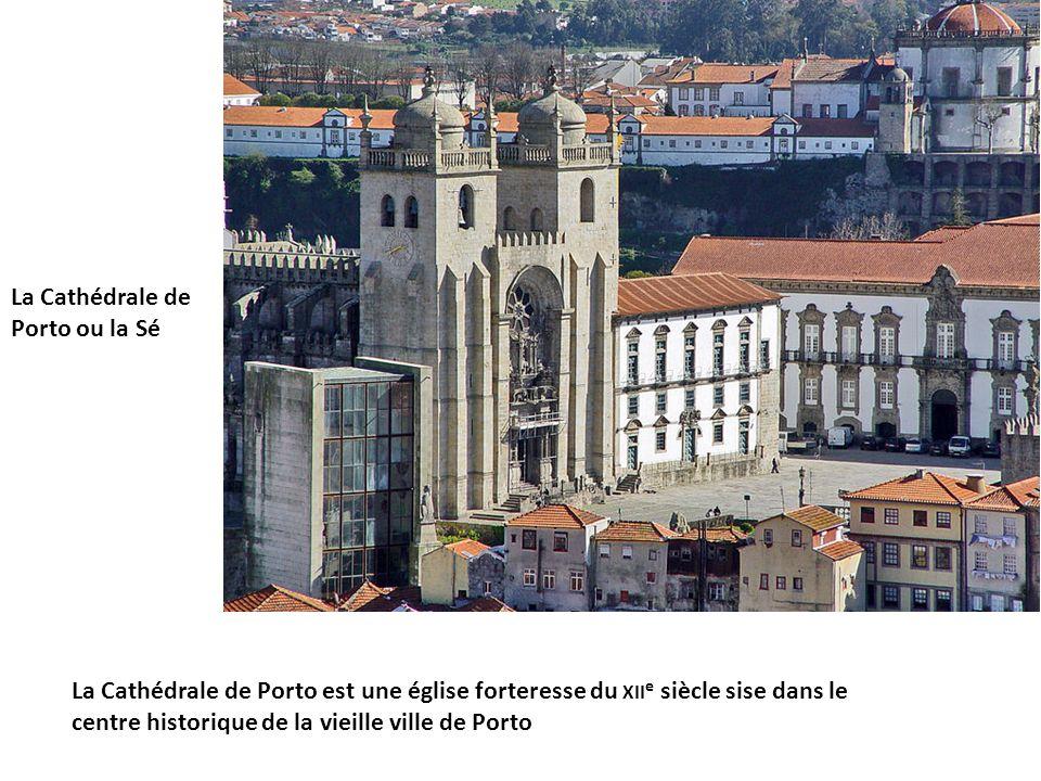La Cathédrale de Porto ou la Sé