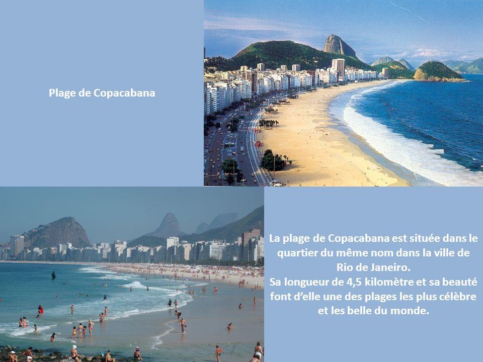Plage de Copacabana La plage de Copacabana est située dans le quartier du même nom dans la ville de Rio de Janeiro.