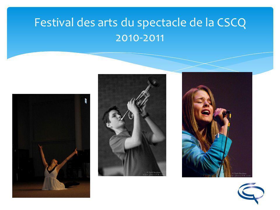 Festival des arts du spectacle de la CSCQ 2010-2011