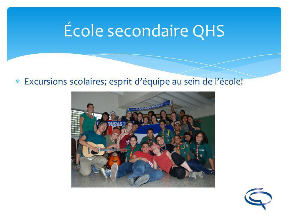 École secondaire QHS Excursions scolaires; esprit d'équipe au sein de l'école!
