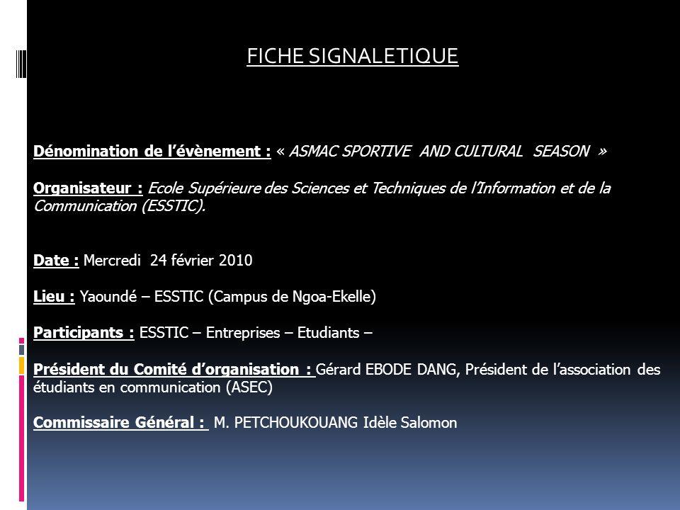 FICHE SIGNALETIQUE Dénomination de l'évènement : « ASMAC SPORTIVE AND CULTURAL SEASON »