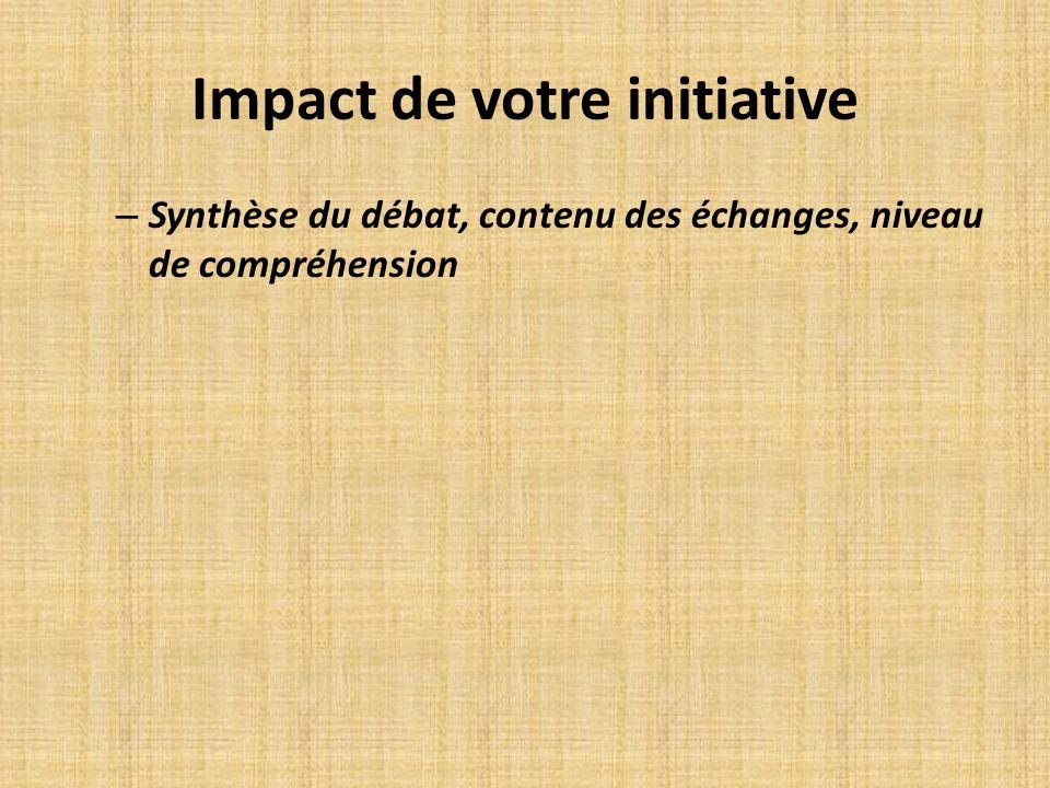 Impact de votre initiative
