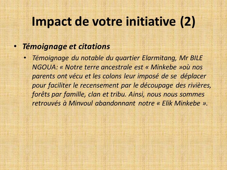 Impact de votre initiative (2)