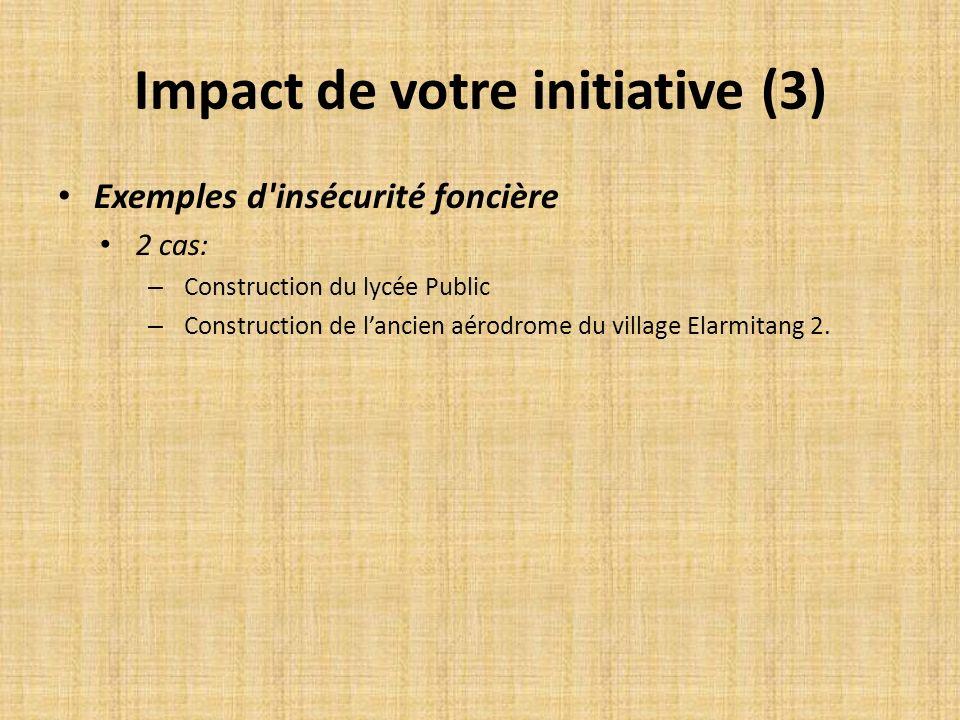 Impact de votre initiative (3)
