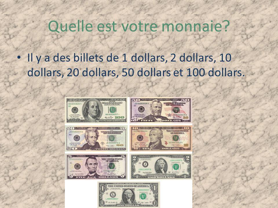 Quelle est votre monnaie