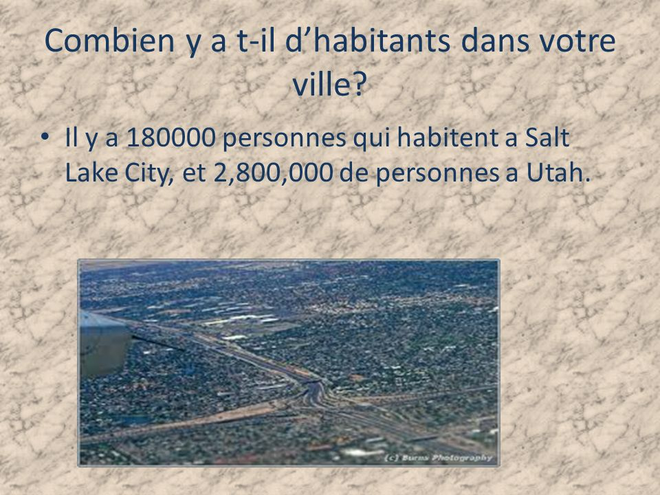 Combien y a t-il d'habitants dans votre ville