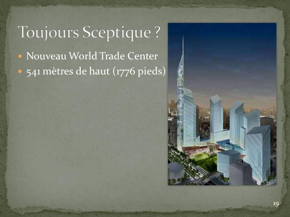 Toujours Sceptique Nouveau World Trade Center