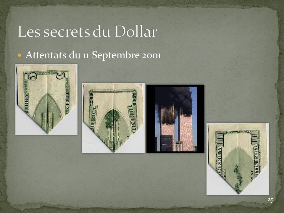 Les secrets du Dollar Attentats du 11 Septembre 2001