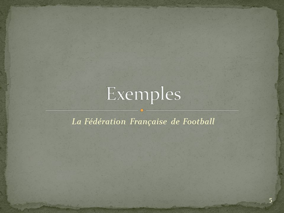La Fédération Française de Football