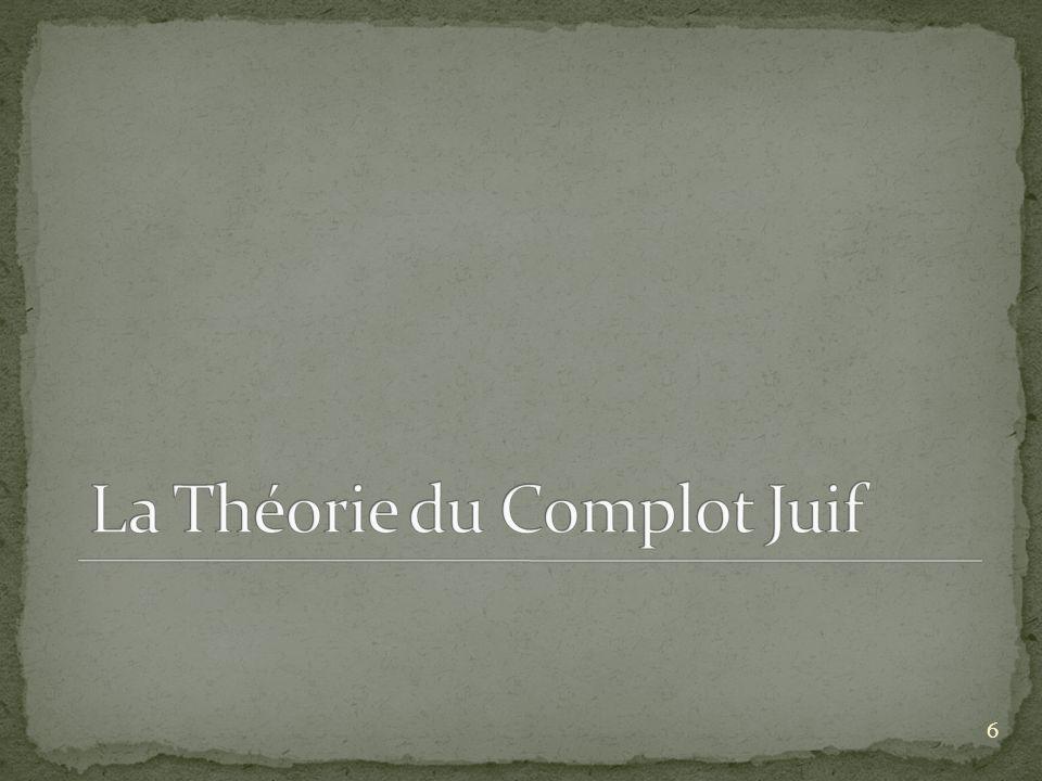 La Théorie du Complot Juif