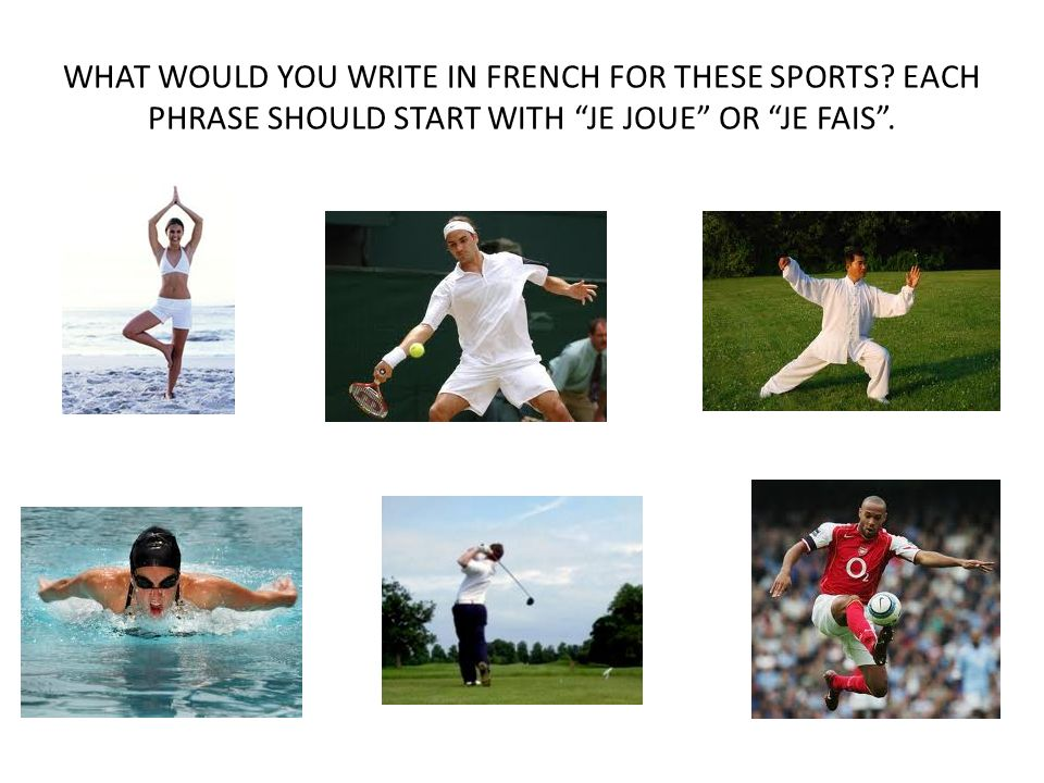 WHAT WOULD YOU WRITE IN FRENCH FOR THESE SPORTS