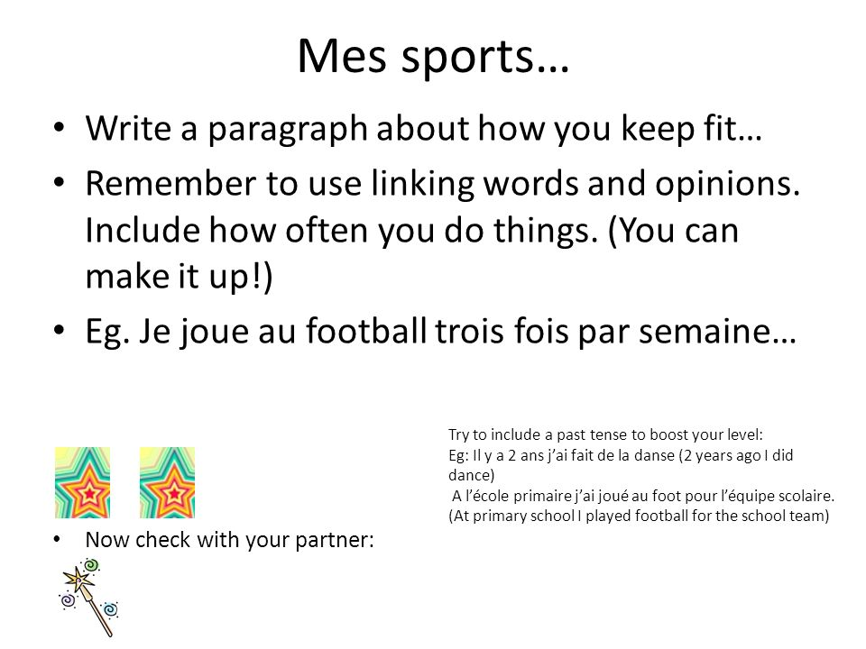 Mes sports… Write a paragraph about how you keep fit…