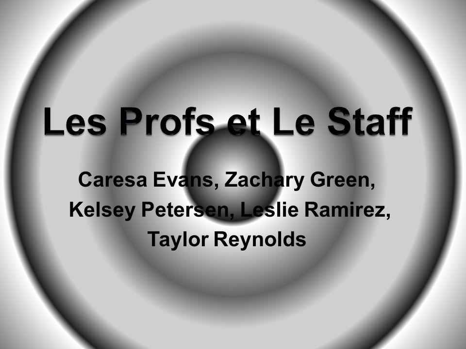 Caresa Evans, Zachary Green, Kelsey Petersen, Leslie Ramirez,