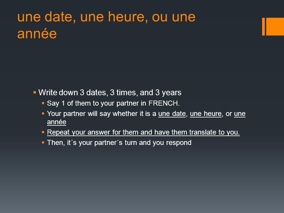 une date, une heure, ou une année