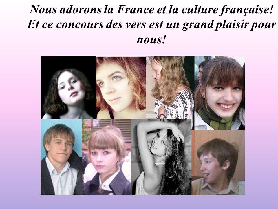 Nous adorons la France et la culture française
