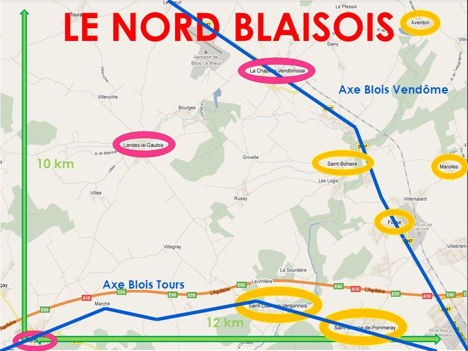 LE NORD BLAISOIS Axe Blois Vendôme 10 km Axe Blois Tours 12 km