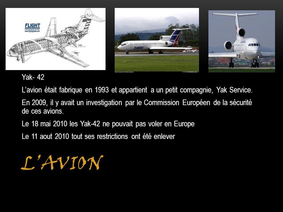 Yak- 42 L'avion était fabrique en 1993 et appartient a un petit compagnie, Yak Service.