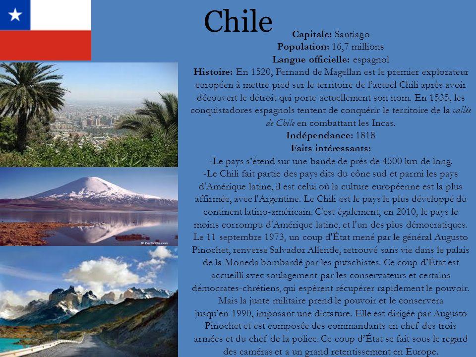 Chile Capitale: Santiago Population: 16,7 millions