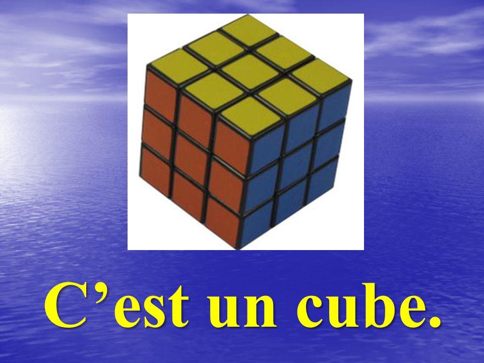 C'est un cube.