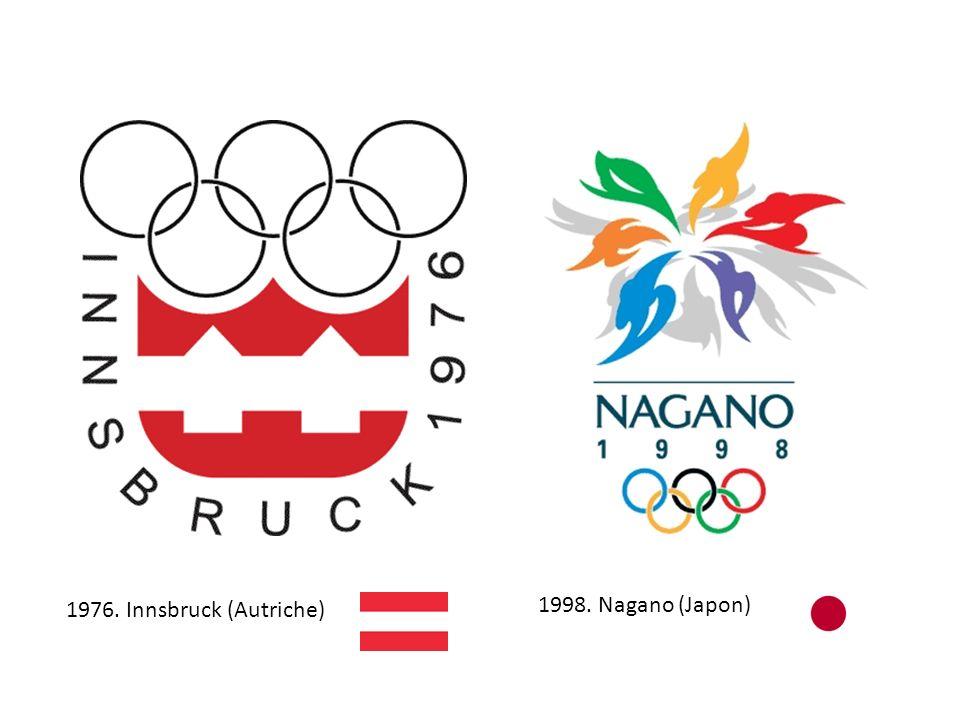 1998. Nagano (Japon) 1976. Innsbruck (Autriche)