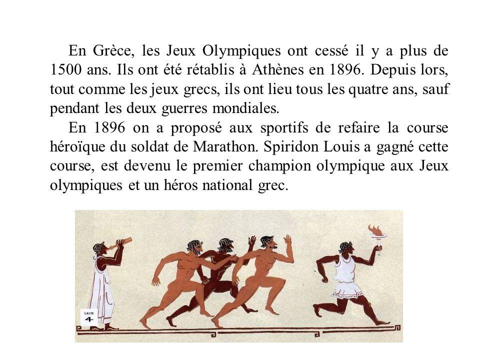 En Grèce, les Jeux Olympiques ont cessé il y a plus de 1500 ans