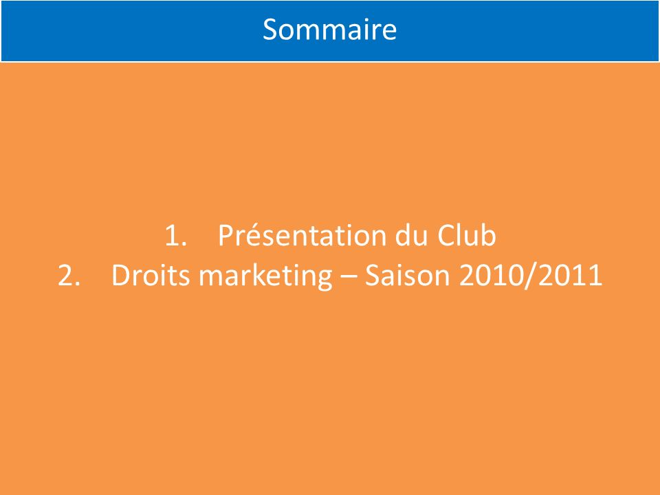 Droits marketing – Saison 2010/2011