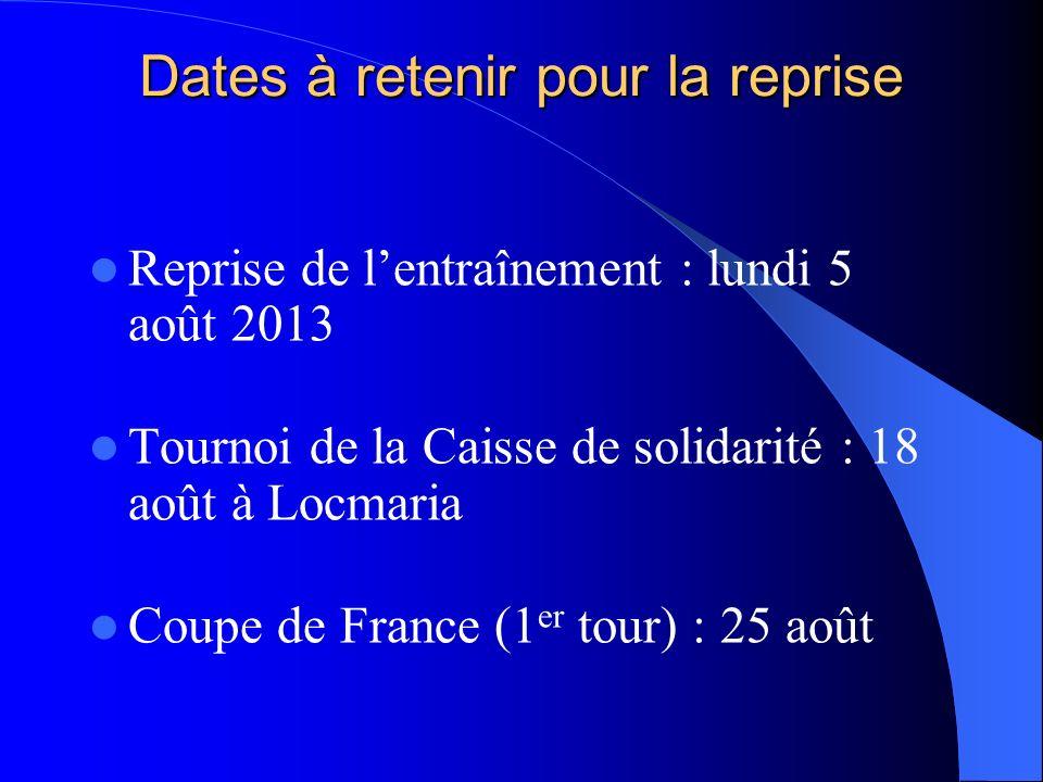 Dates à retenir pour la reprise