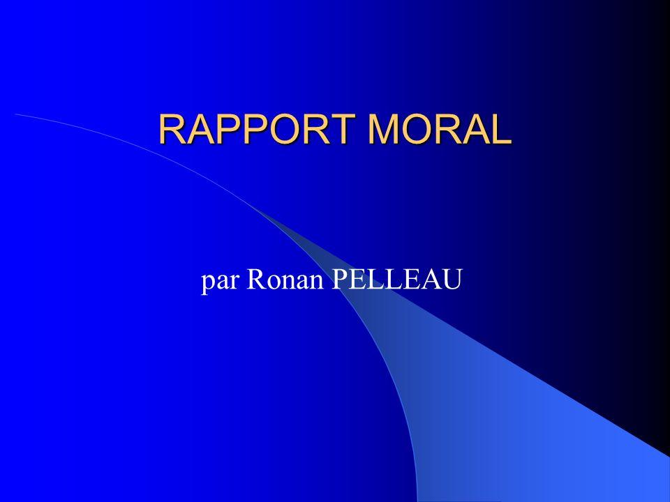 RAPPORT MORAL par Ronan PELLEAU