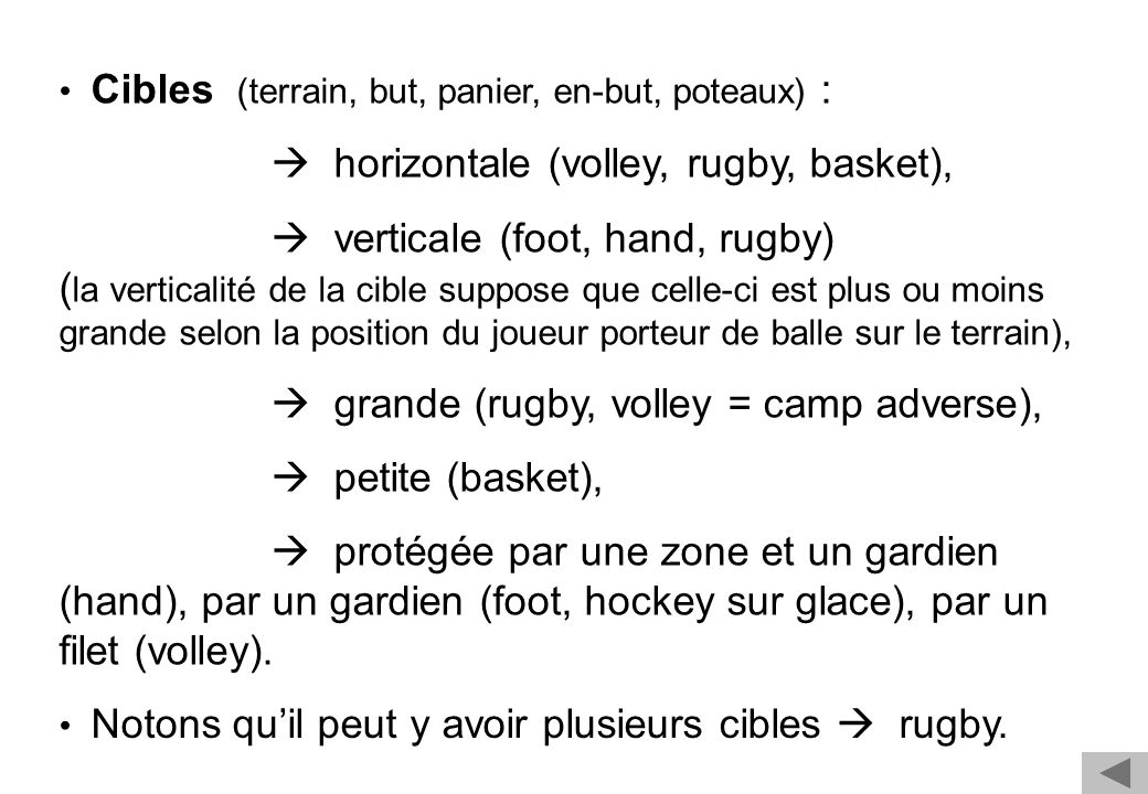  horizontale (volley, rugby, basket),