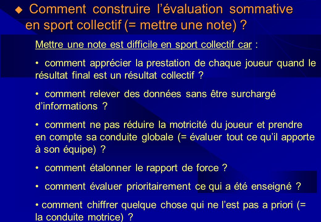 Comment construire l'évaluation sommative en sport collectif (= mettre une note)