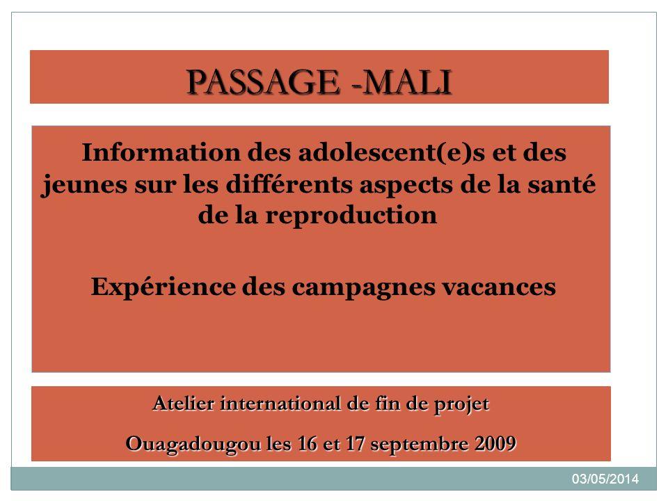 PASSAGE -MALI Information des adolescent(e)s et des jeunes sur les différents aspects de la santé de la reproduction