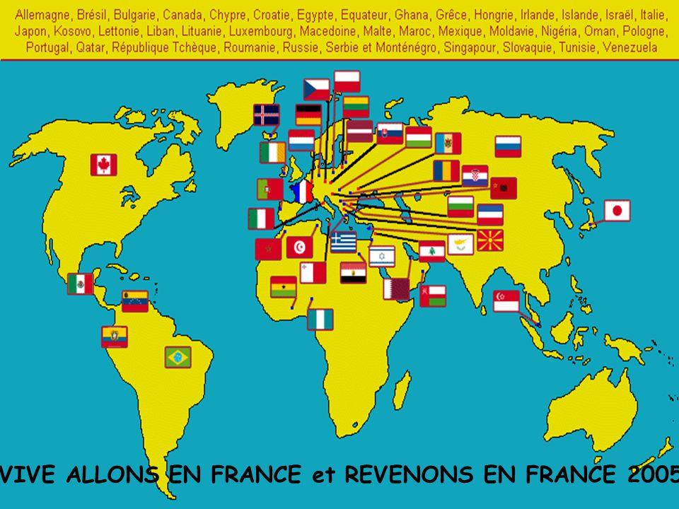 VIVE ALLONS EN FRANCE et REVENONS EN FRANCE 2005