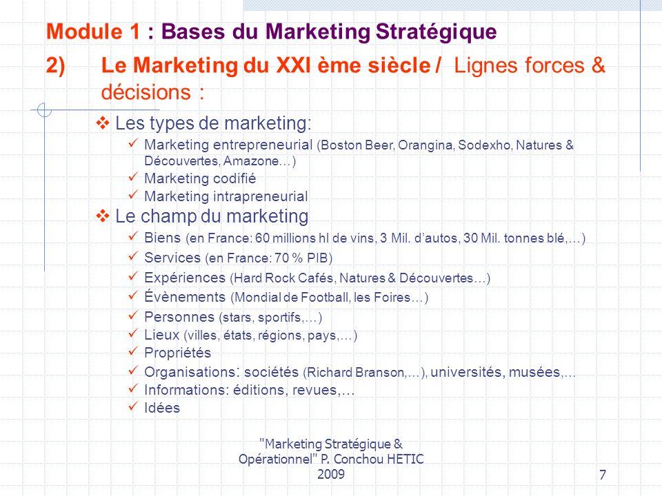 Le Marketing du XXI ème siècle / Lignes forces & décisions :