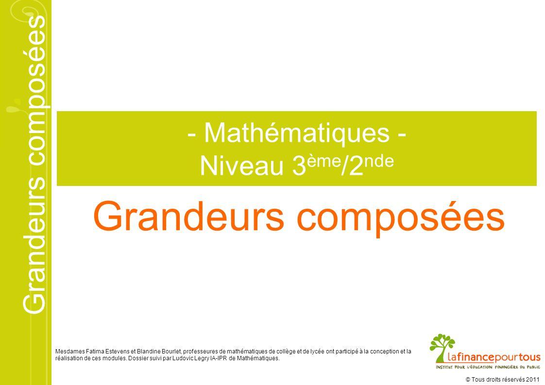 Grandeurs composées - Mathématiques - Niveau 3ème/2nde