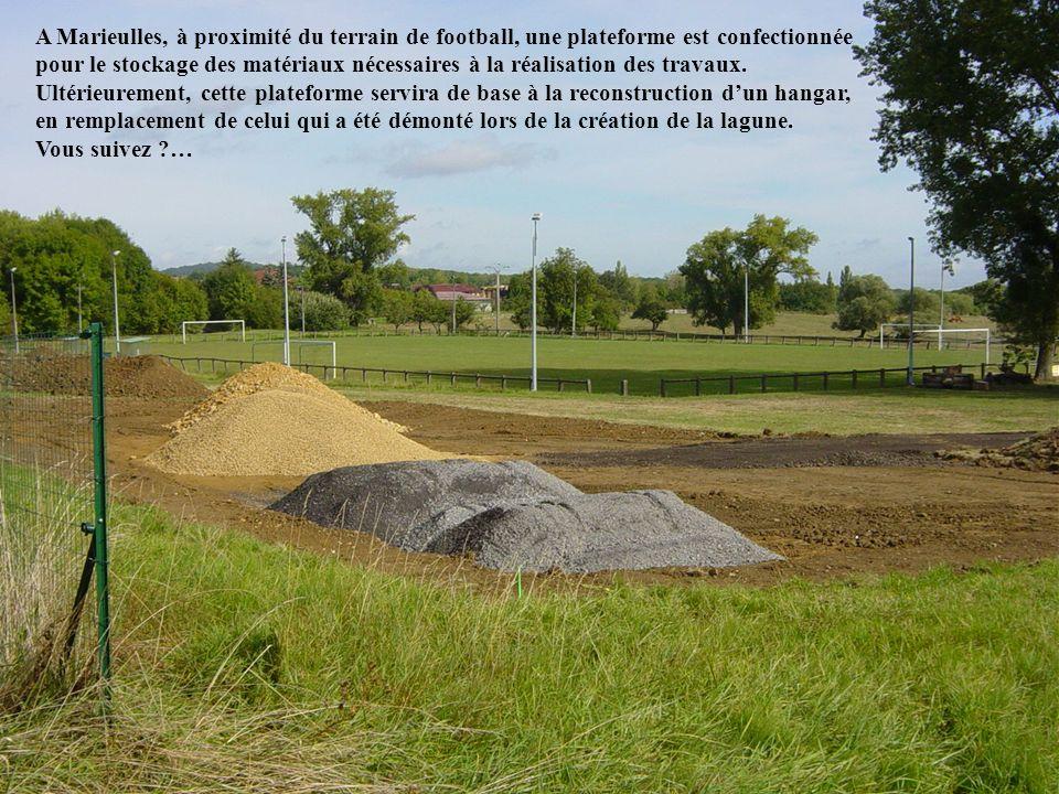 A Marieulles, à proximité du terrain de football, une plateforme est confectionnée