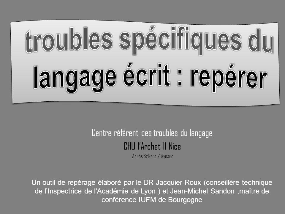 troubles spécifiques du langage écrit : repérer