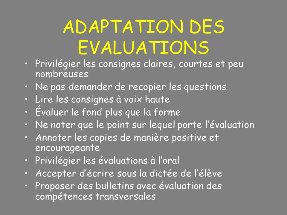 ADAPTATION DES EVALUATIONS